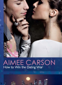 How to win the dating war amy carson